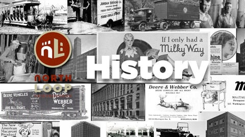 North Loop History